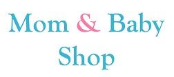 Mom & Baby Shop